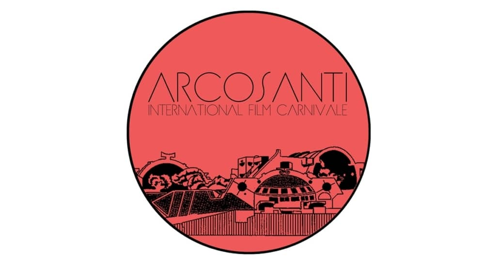 Arcosanti International Film Carnivale Review